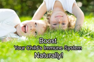 Boost Child's Immune System Naturally With Homeopathy