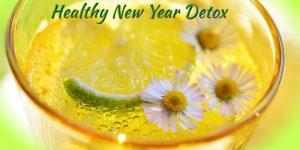 Healthy New Year Detox Homeopathy Healing